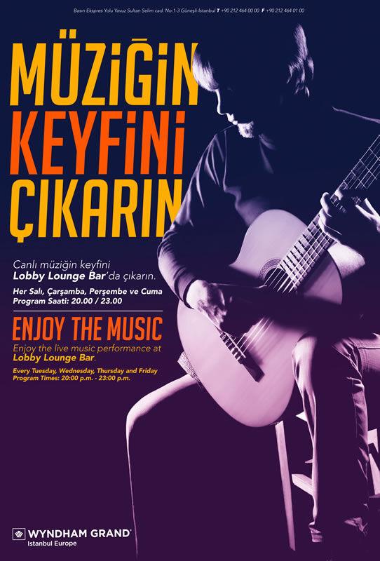 Wyndham Grand İstanbul Europe Müziğin Keyfini Çıkarın