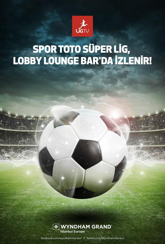 Wyndham Grand İstanbul Europe Spor Toto Süper Lig Lobby Lounge Bar'da İzlenir!